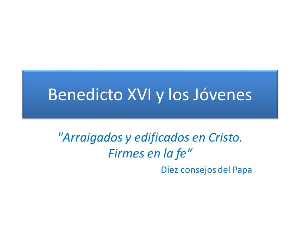 Benedicto XVI y los Jóvenes