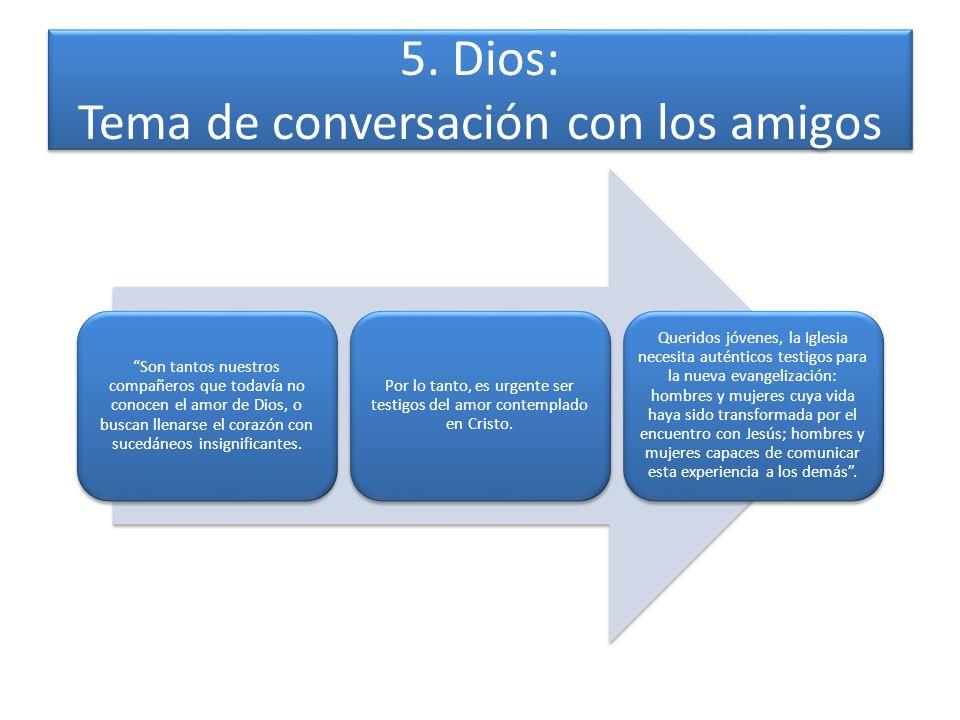 5. Dios: Tema de conversación con los amigos