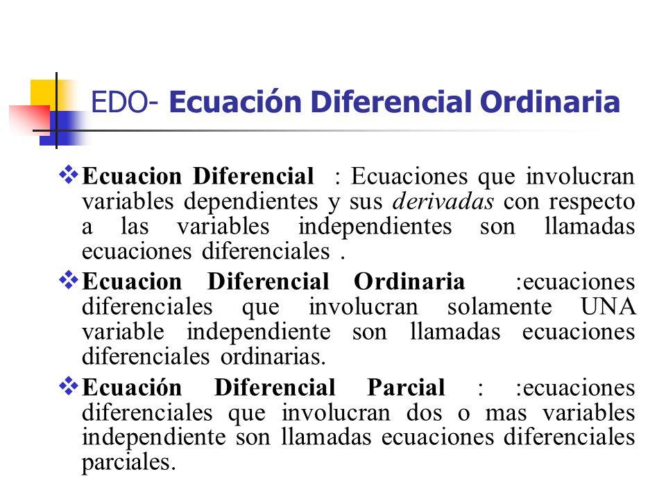 EDO- Ecuación Diferencial Ordinaria