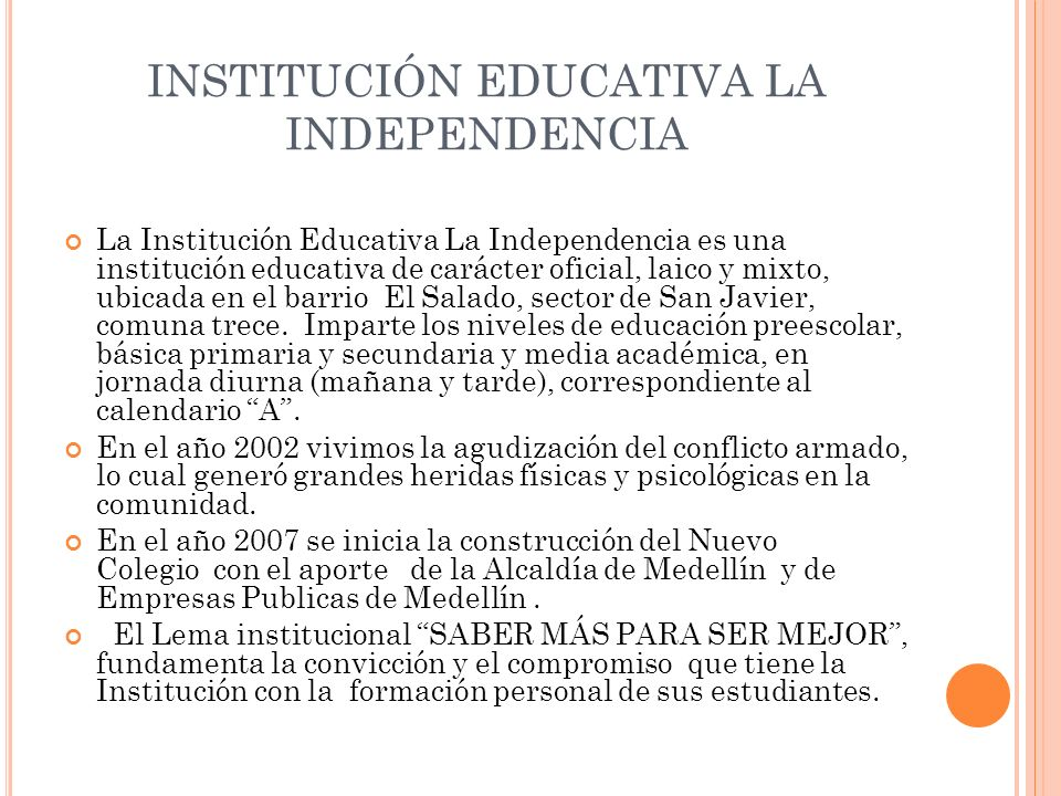 INSTITUCIÓN EDUCATIVA LA INDEPENDENCIA
