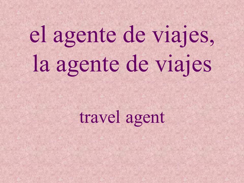 el agente de viajes, la agente de viajes
