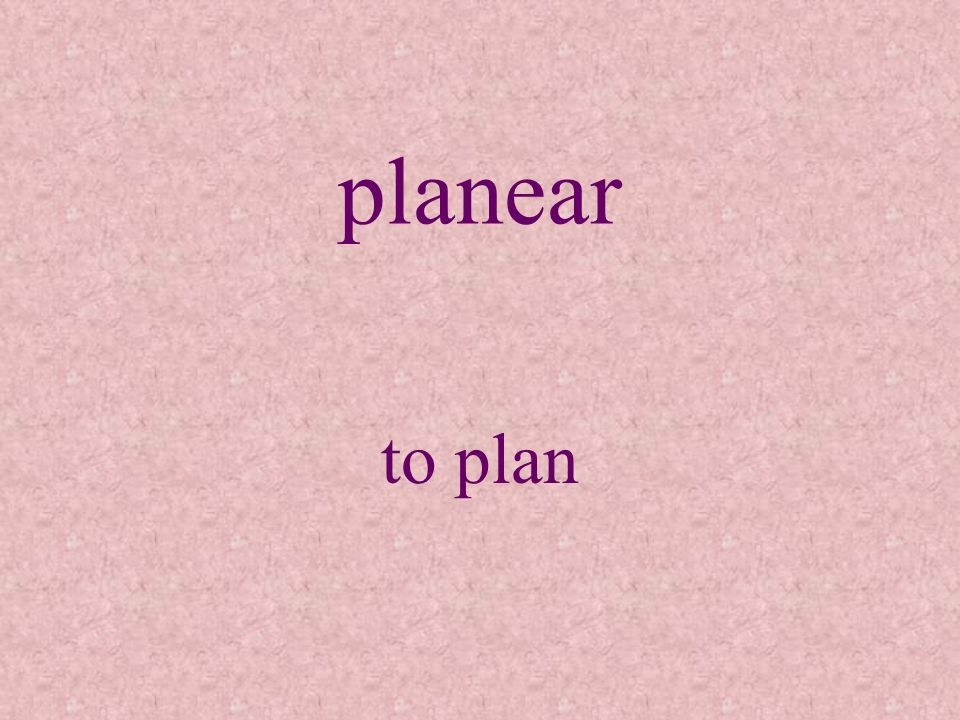 planear to plan