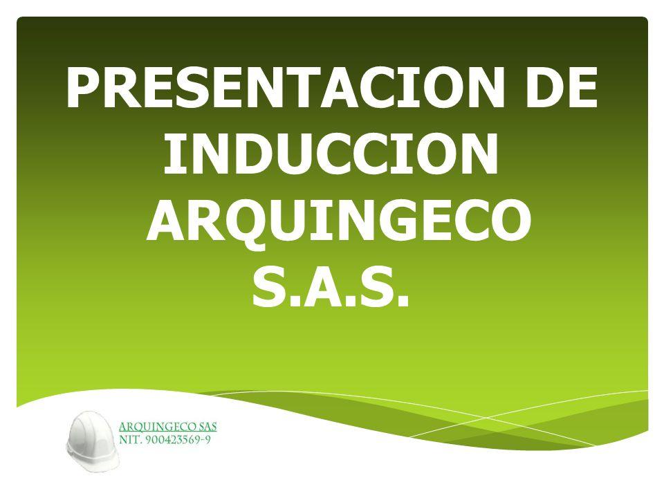 PRESENTACION DE INDUCCION ARQUINGECO S.A.S.