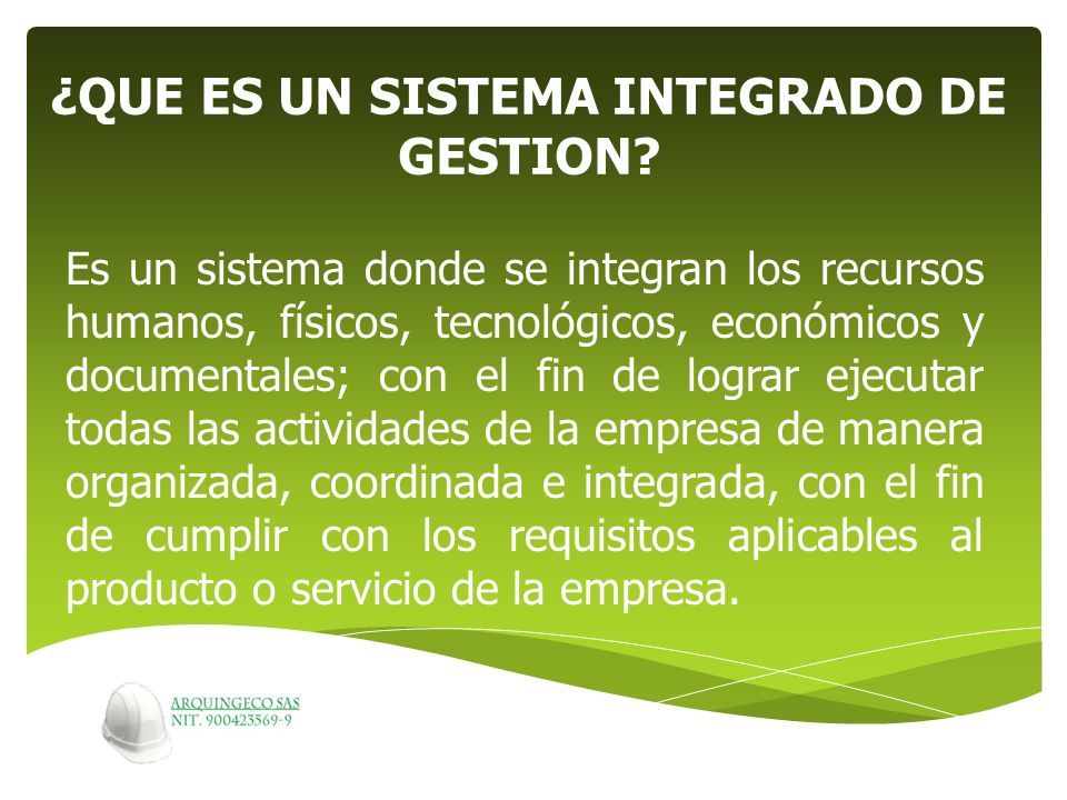 ¿QUE ES UN SISTEMA INTEGRADO DE GESTION
