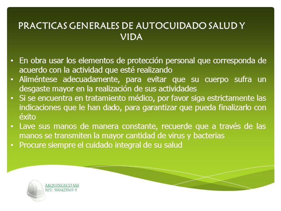 PRACTICAS GENERALES DE AUTOCUIDADO SALUD Y VIDA