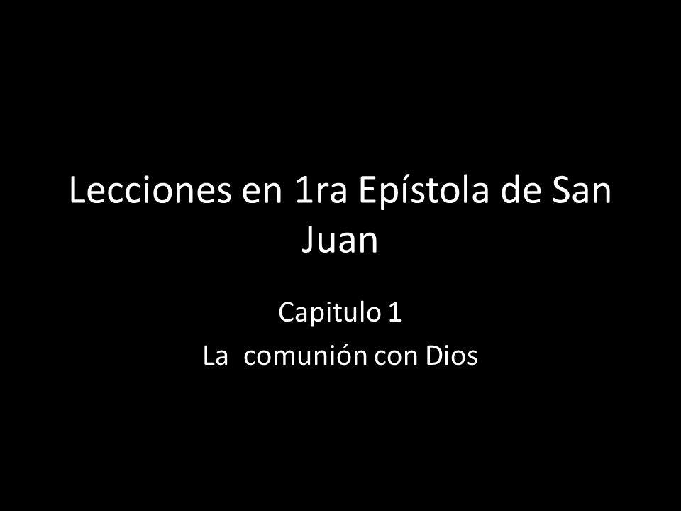Lecciones en 1ra Epístola de San Juan