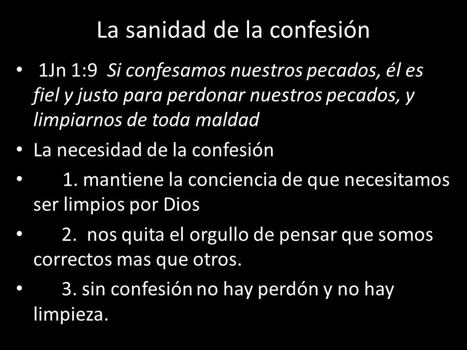 La sanidad de la confesión