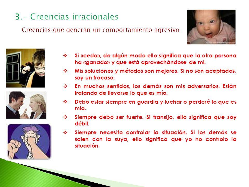 3.- Creencias irracionales