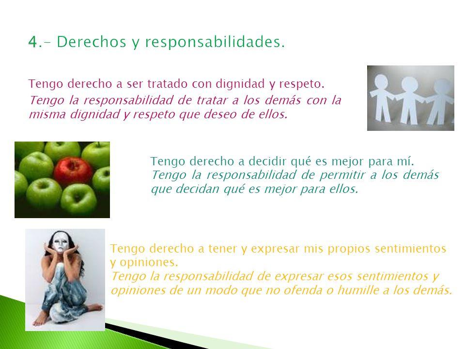 4.- Derechos y responsabilidades.