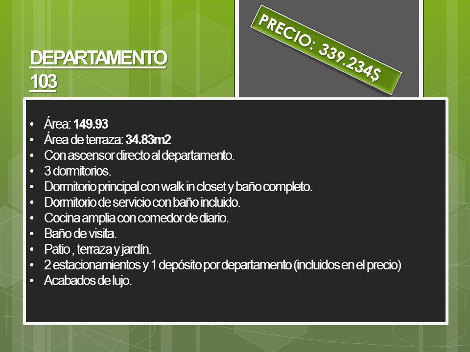 DEPARTAMENTO 103 PRECIO: 339.234$ Área: 149.93