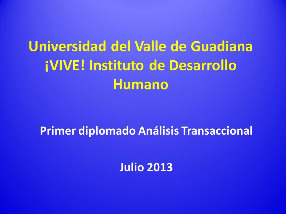 Primer diplomado Análisis Transaccional Julio 2013
