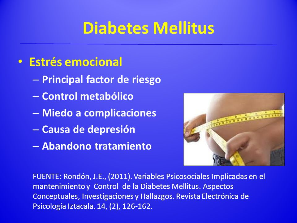 Diabetes Mellitus Estrés emocional Principal factor de riesgo