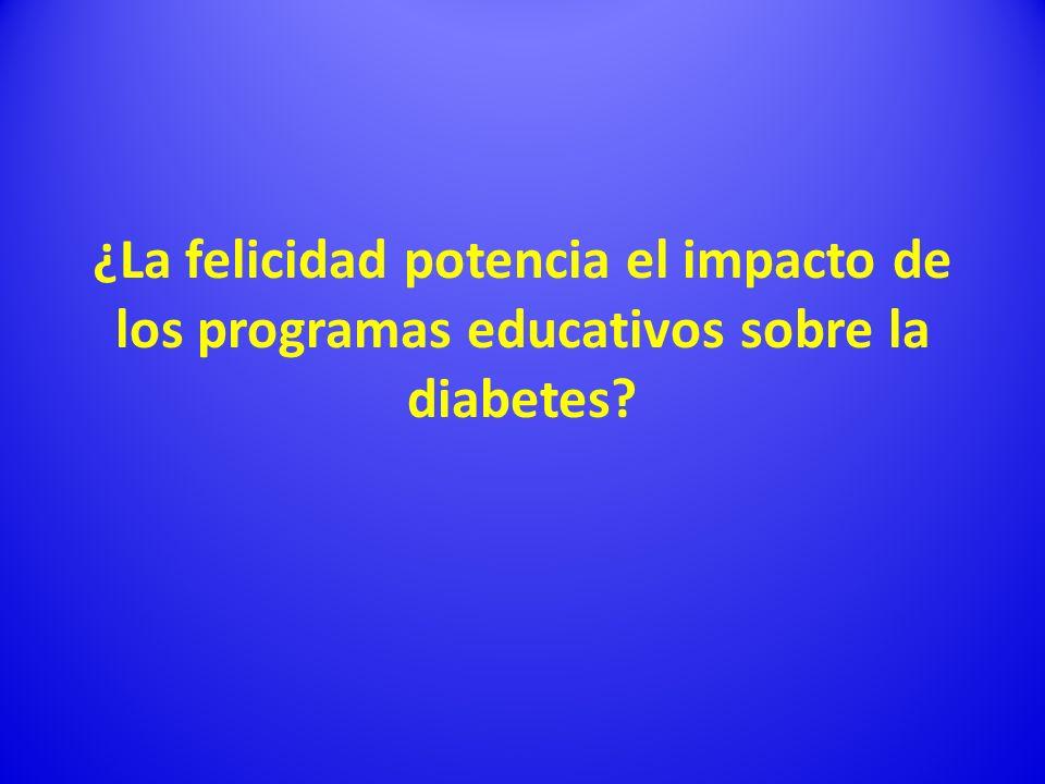 ¿La felicidad potencia el impacto de los programas educativos sobre la diabetes