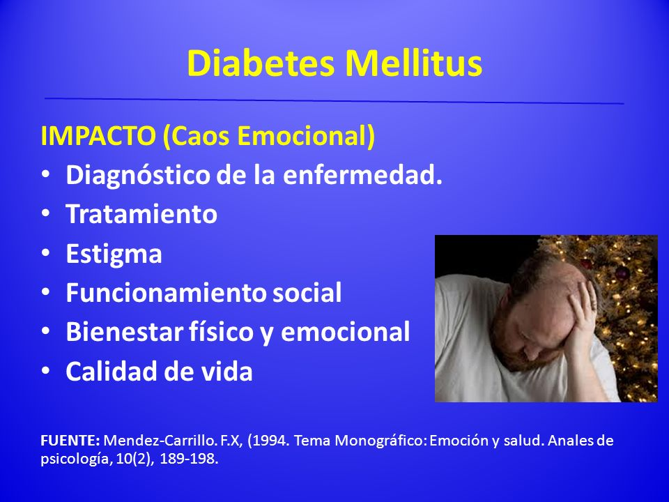 Diabetes Mellitus IMPACTO (Caos Emocional)
