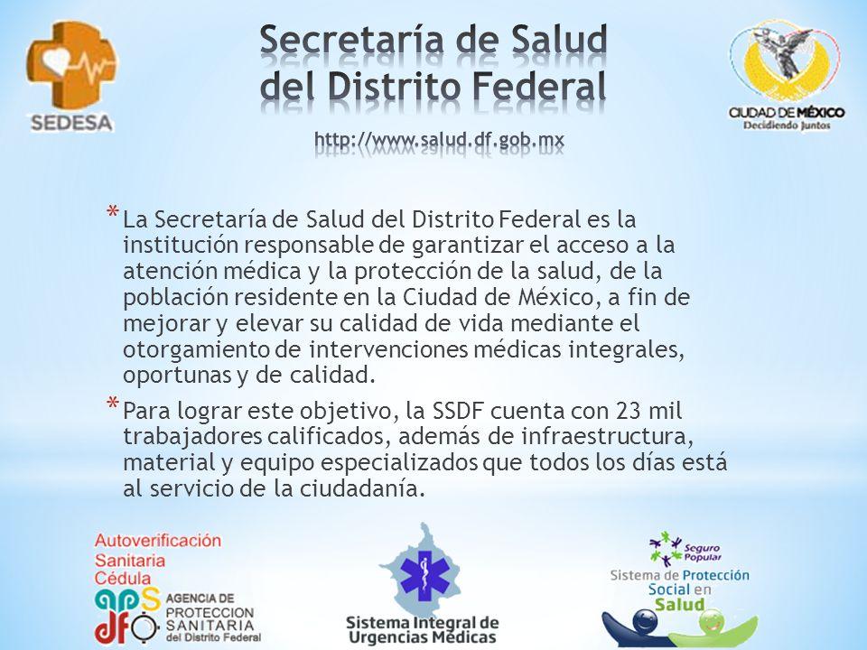 Secretaría de Salud del Distrito Federal http://www.salud.df.gob.mx