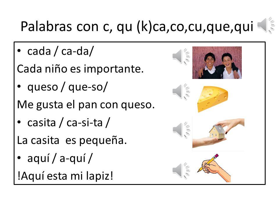 Palabras con c, qu (k)ca,co,cu,que,qui