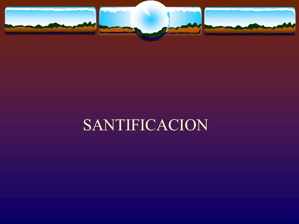 SANTIFICACION