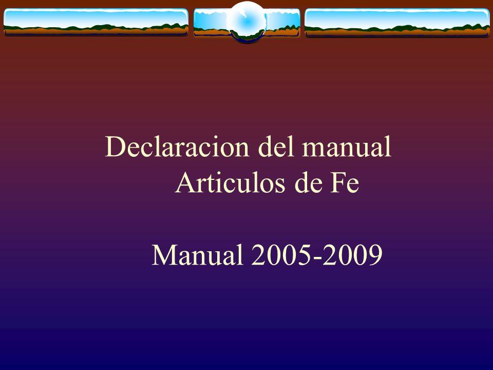 Declaracion del manual Articulos de Fe Manual 2005-2009