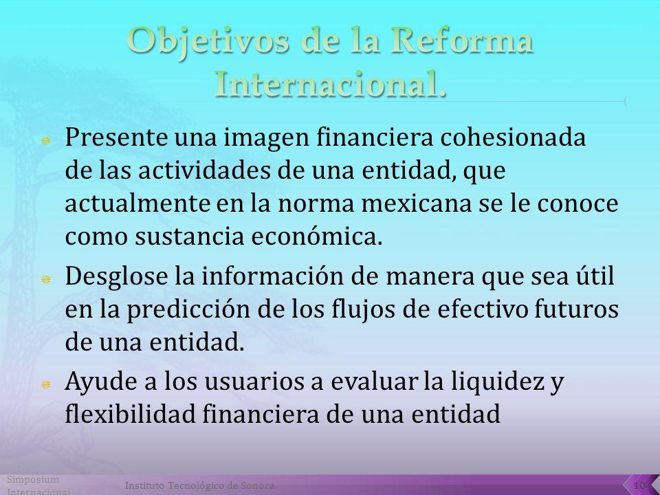 Objetivos de la Reforma Internacional.