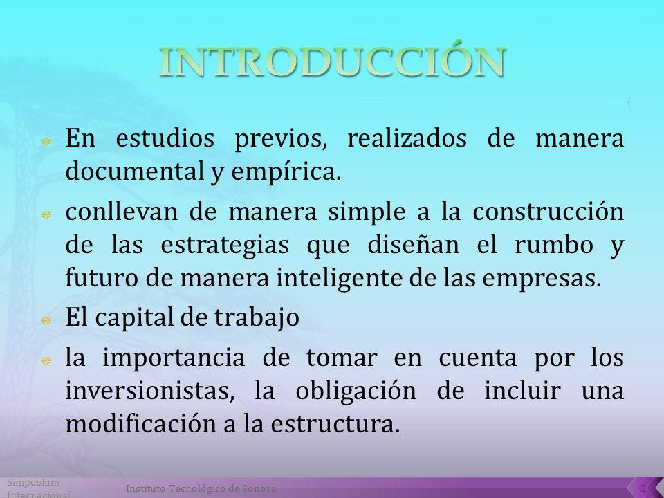 INTRODUCCIÓN En estudios previos, realizados de manera documental y empírica.