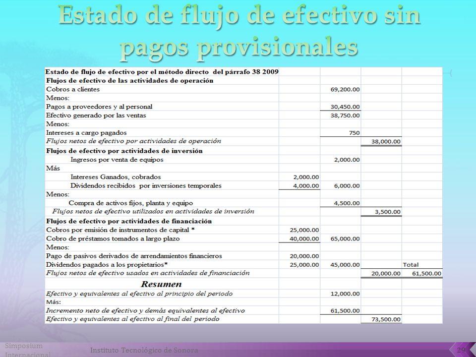 Estado de flujo de efectivo sin pagos provisionales