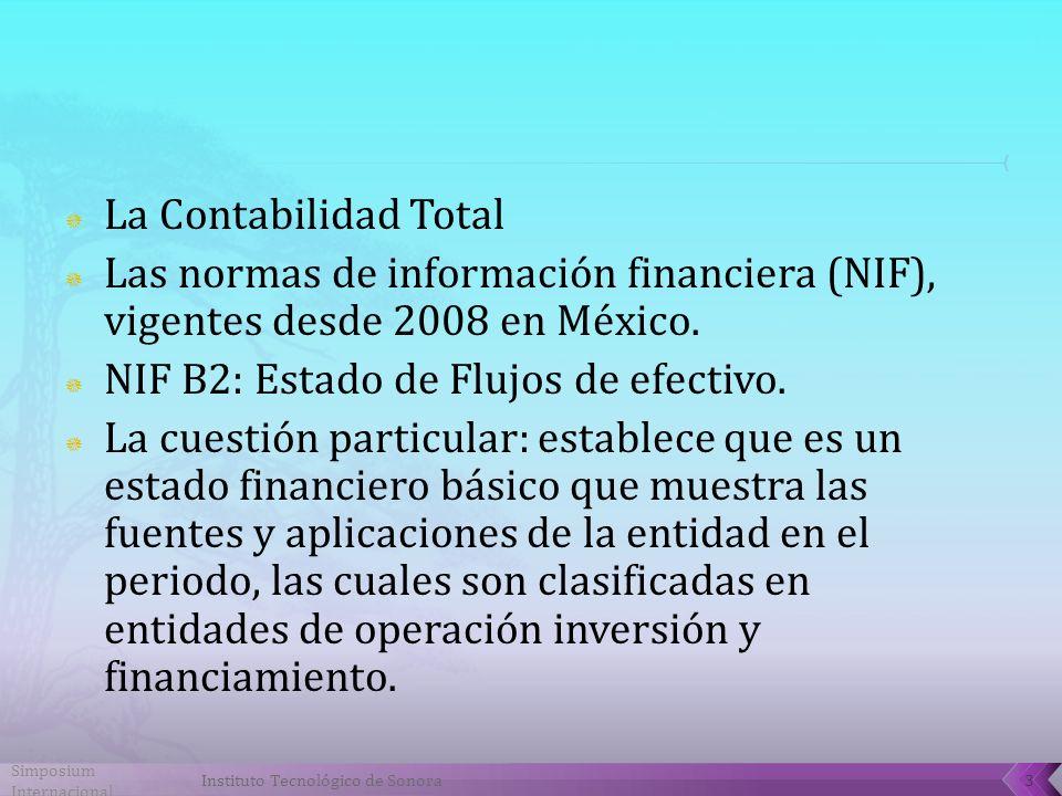 NIF B2: Estado de Flujos de efectivo.
