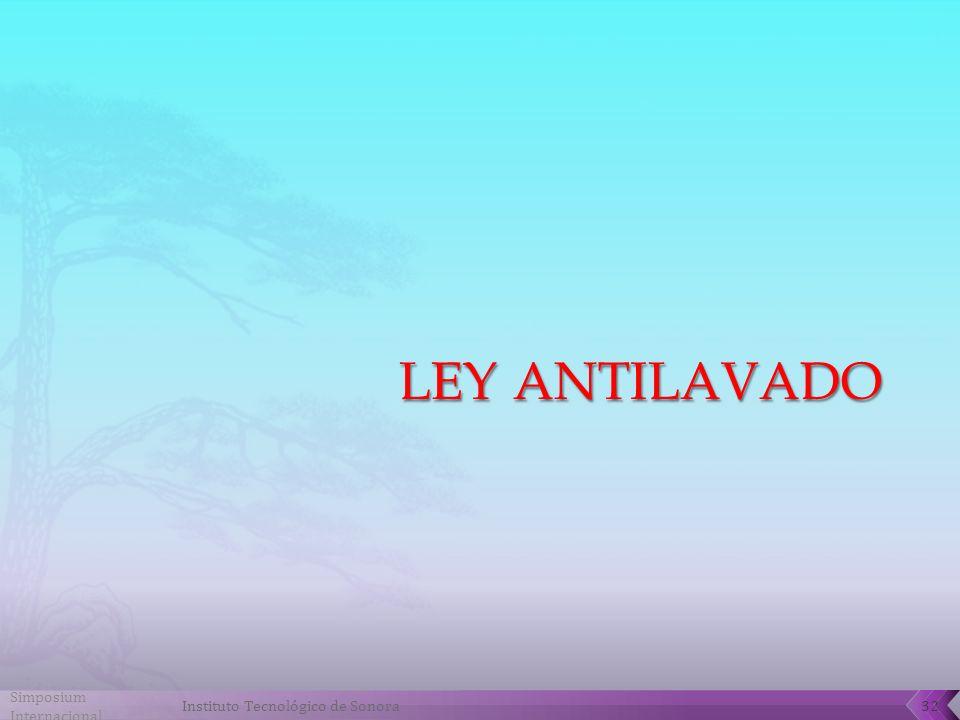 Ley antilavado Simposium Internacional Instituto Tecnológico de Sonora