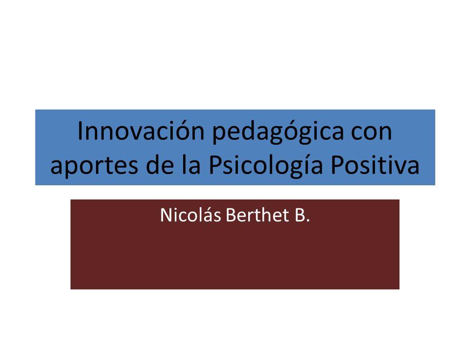 Innovación pedagógica con aportes de la Psicología Positiva