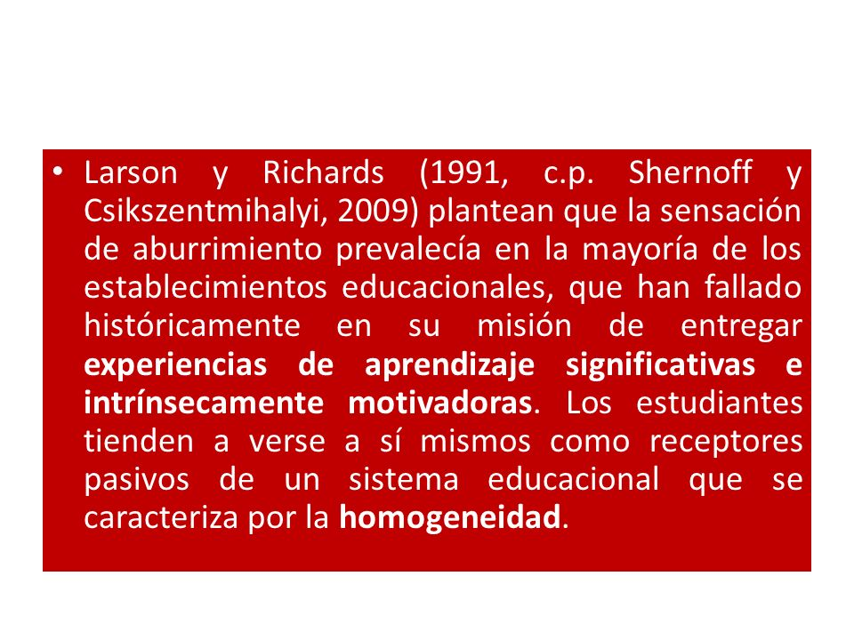 Larson y Richards (1991, c.p.