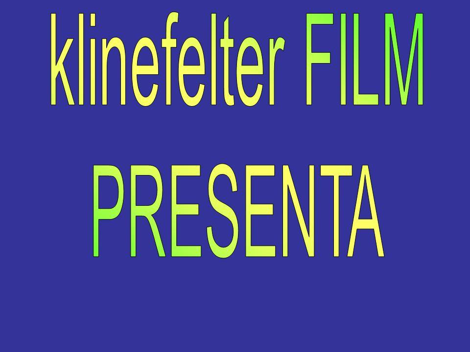 klinefelter FILM PRESENTA