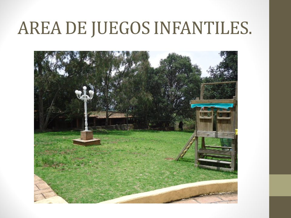 AREA DE JUEGOS INFANTILES.
