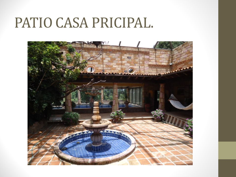 PATIO CASA PRICIPAL.