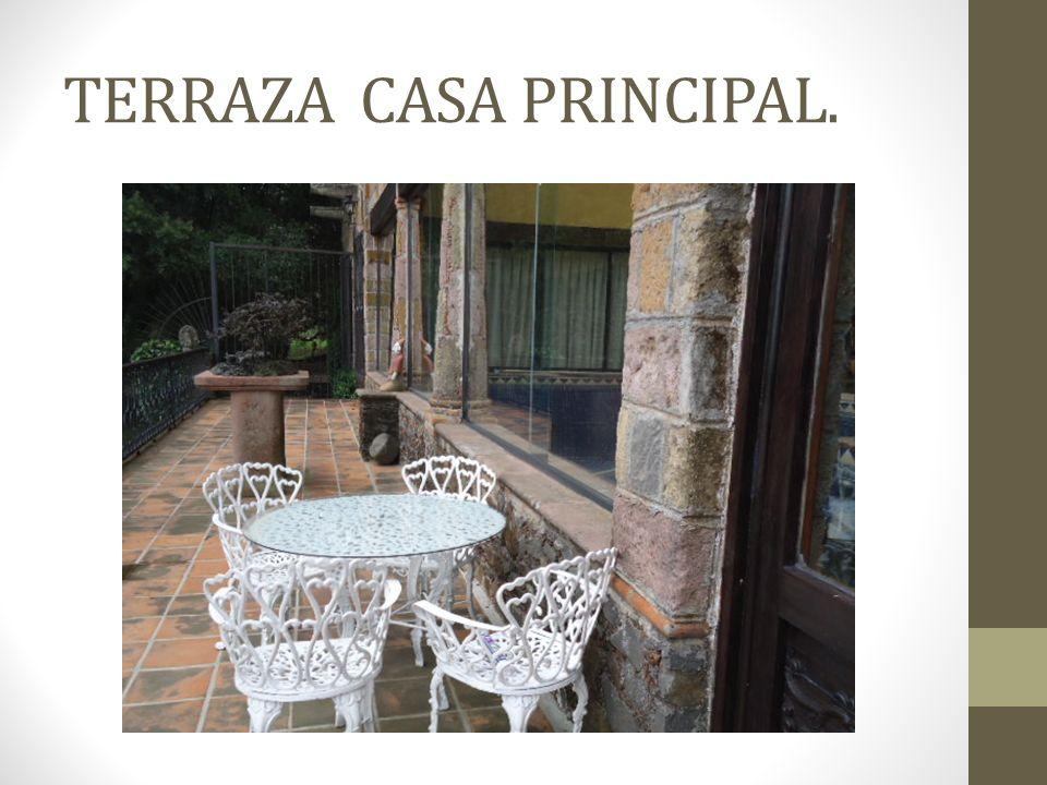 TERRAZA CASA PRINCIPAL.