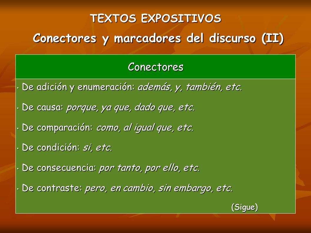 TEXTOS EXPOSITIVOS Conectores y marcadores del discurso (II)