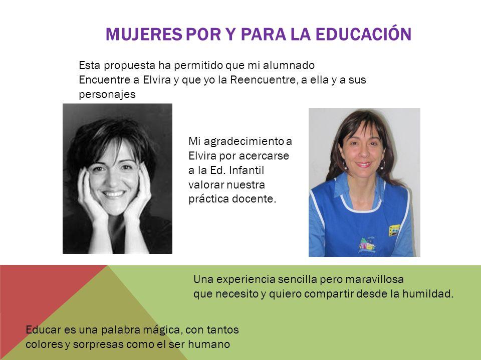 Mujeres por y para la educación