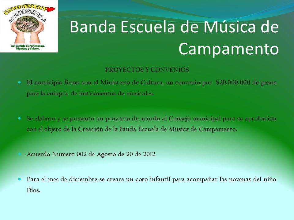 Banda Escuela de Música de Campamento