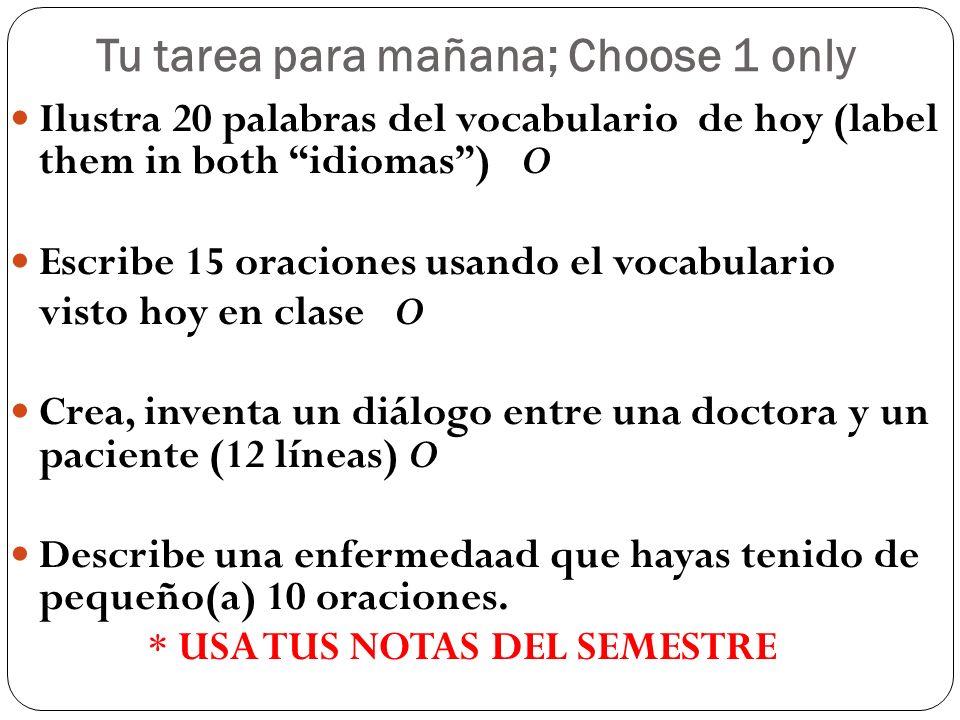 Tu tarea para mañana; Choose 1 only