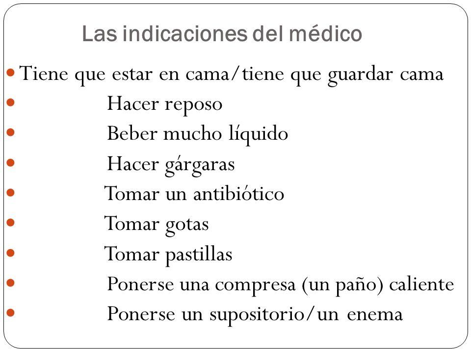 Las indicaciones del médico