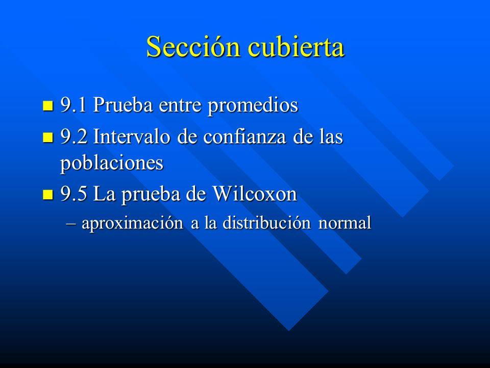 Sección cubierta 9.1 Prueba entre promedios