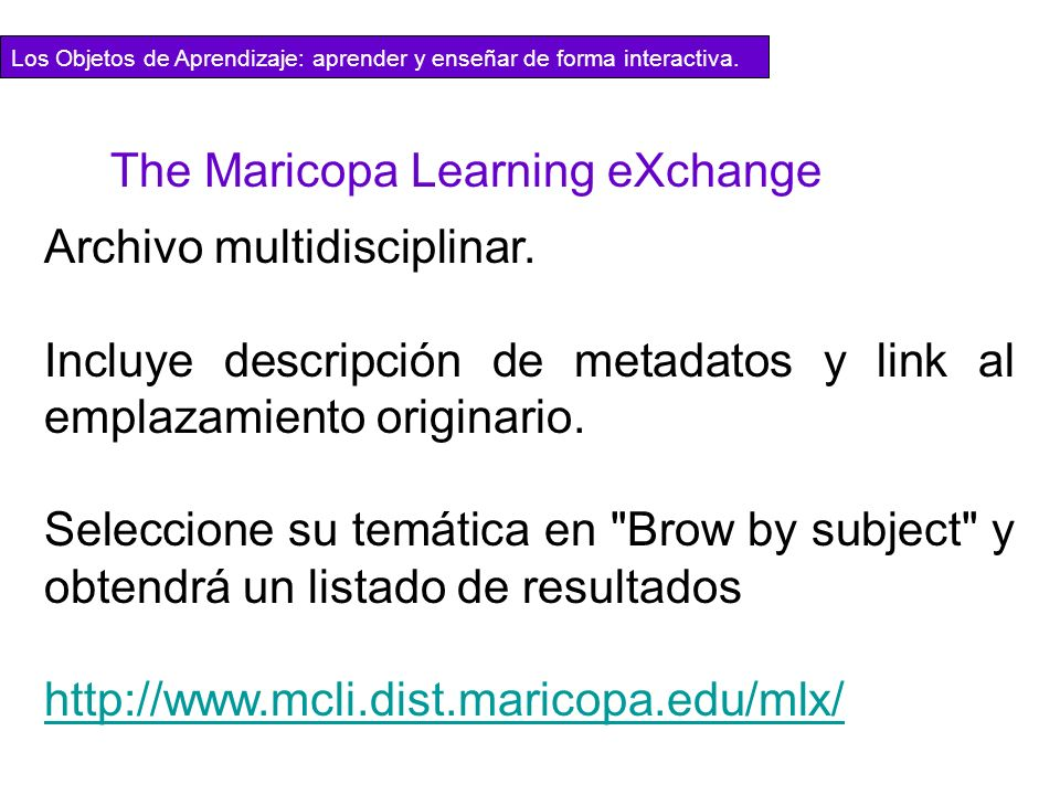 The Maricopa Learning eXchange