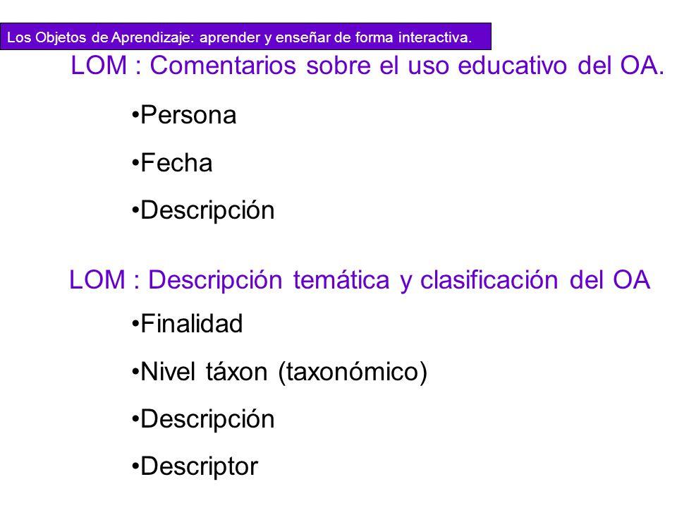 LOM : Comentarios sobre el uso educativo del OA.