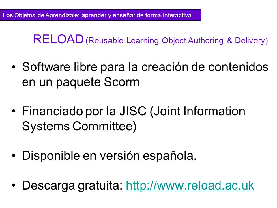 RELOAD (Reusable Learning Object Authoring & Delivery)