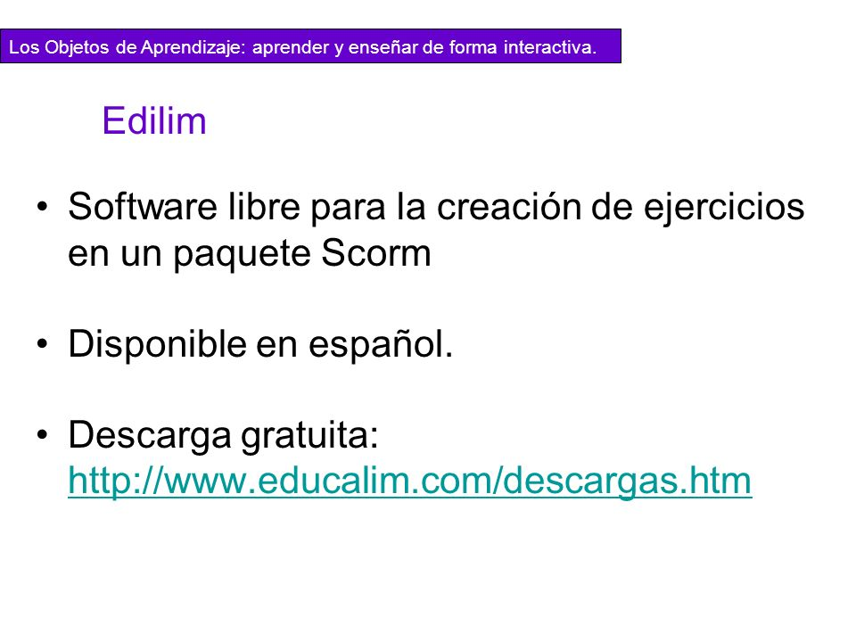Software libre para la creación de ejercicios en un paquete Scorm