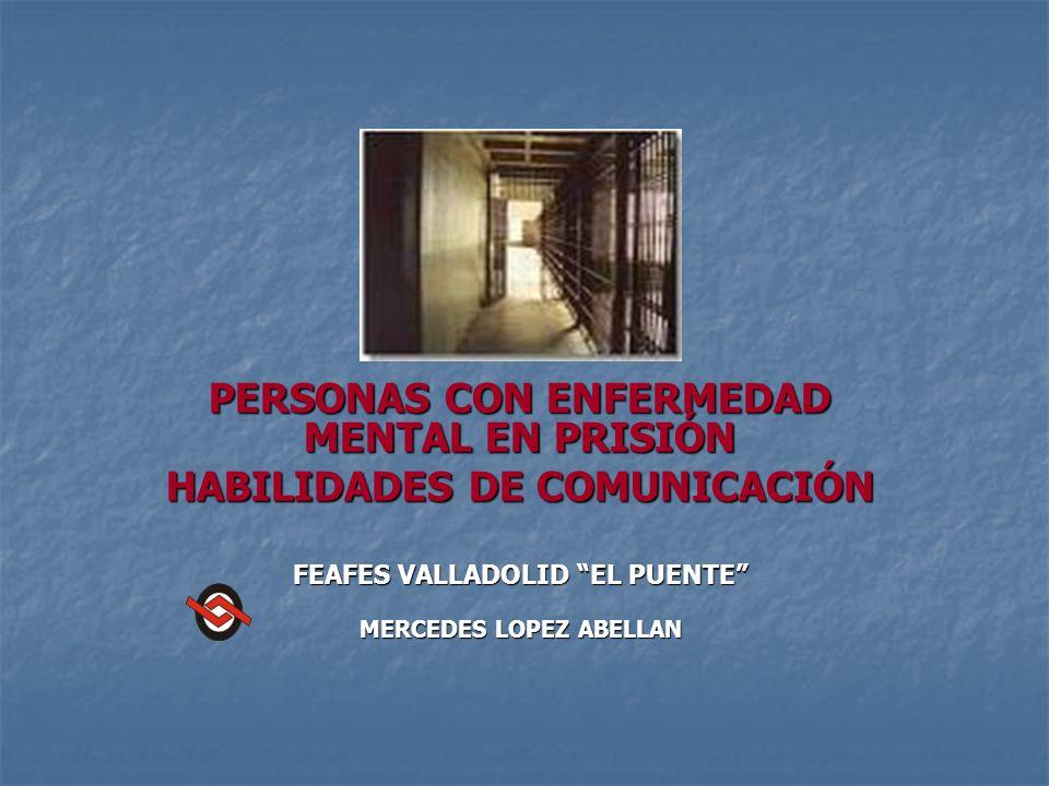 PERSONAS CON ENFERMEDAD MENTAL EN PRISIÓN HABILIDADES DE COMUNICACIÓN