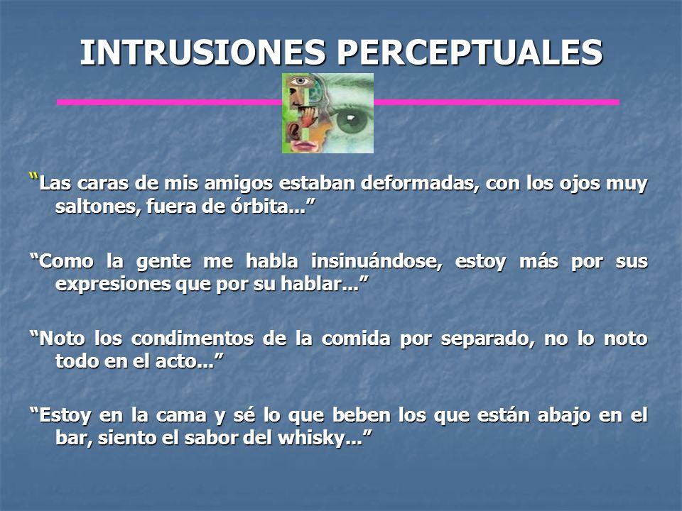 INTRUSIONES PERCEPTUALES