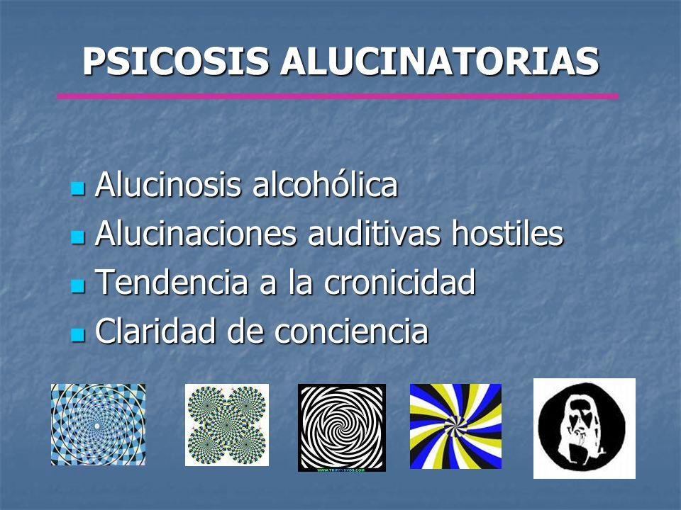 PSICOSIS ALUCINATORIAS
