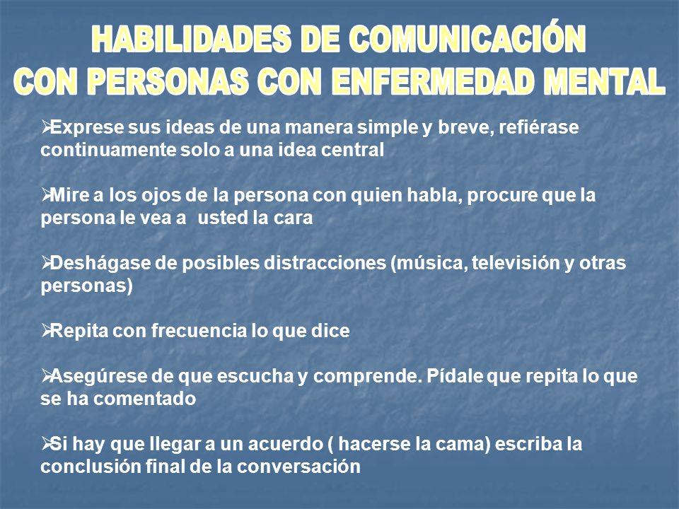 HABILIDADES DE COMUNICACIÓN CON PERSONAS CON ENFERMEDAD MENTAL