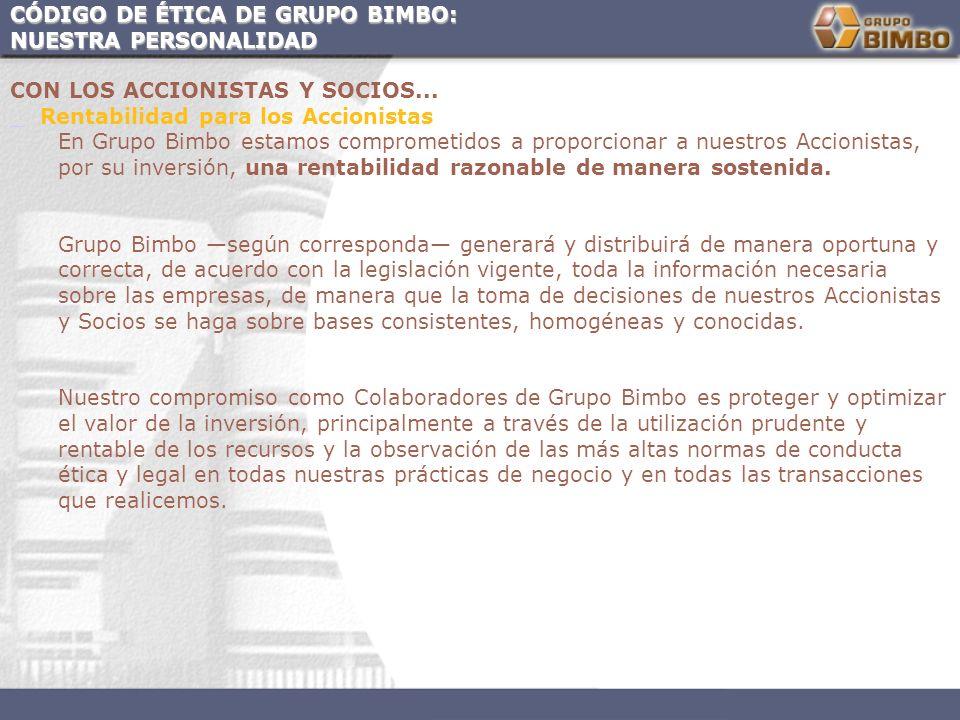 CÓDIGO DE ÉTICA DE GRUPO BIMBO: NUESTRA PERSONALIDAD