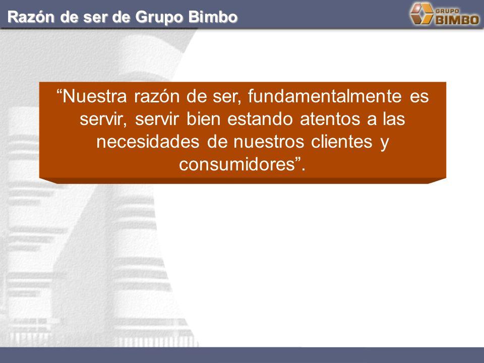 Razón de ser de Grupo Bimbo
