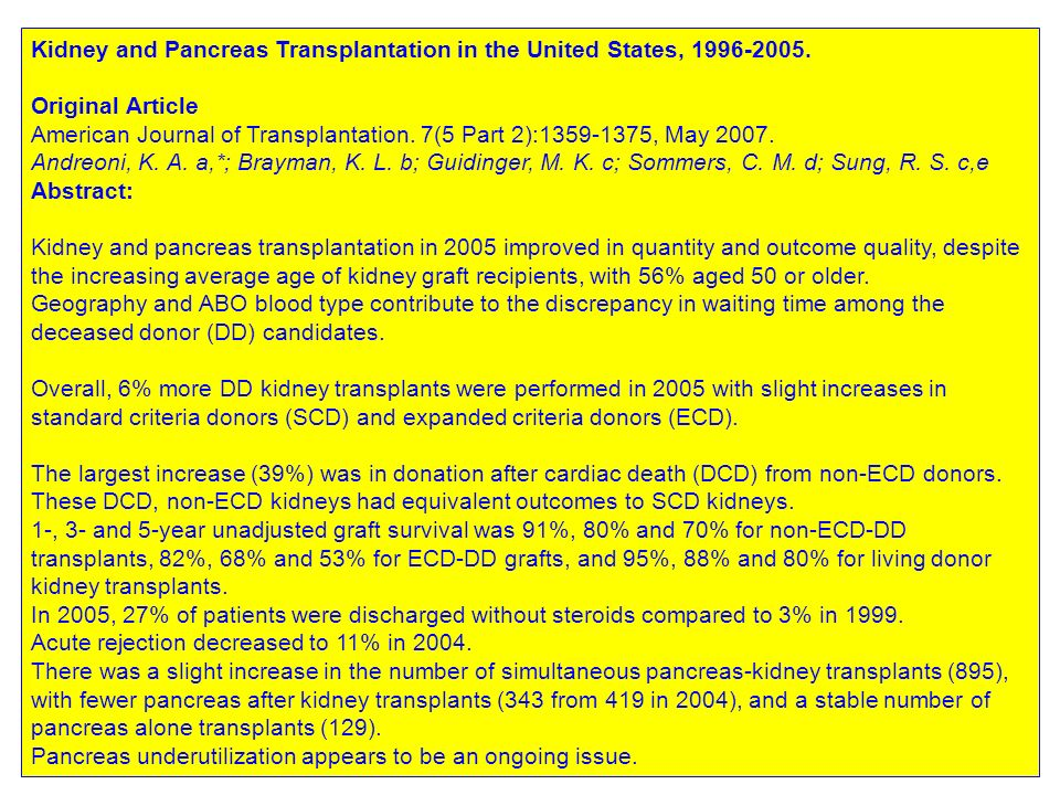 Kidney and Pancreas Transplantation in the United States, 1996-2005.